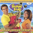 The Sunshine Road - Rockin' On Down The Road