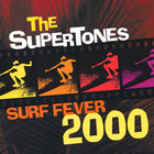 The Supertones - Surf Fever 2000