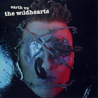 The Wildhearts - Earth vs. The Wildhearts