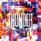 Thunder - Shooting At The The Sun
