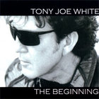Tony Joe White - Beginning