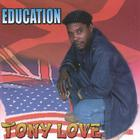 Tony Love - Education