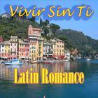 "Latin Romance ""Vivir Sin Ti"""