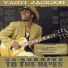 Vasti Jackson - No Borders To The Blues