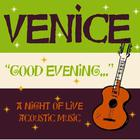 venice - Good Evening