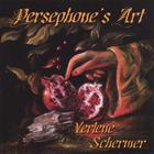 Verlene Schermer - Persephone&#039;s Art