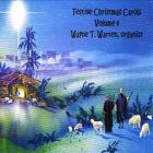 Wayne T. Warren - Festive Christmas Carols Volume Four