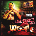 WOODIE - LIFE STORIEZ VOL.1