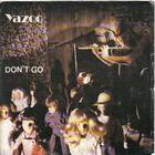 Yazoo - Don't Go (Twisted Dee Remix)