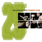 Yellowjackets - Twenty Five
