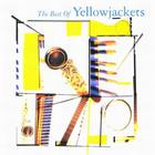 Yellowjackets - The Best Of