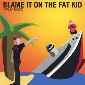 Blame It On The Kids