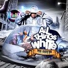 Yo Gotti - All Things White