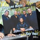 The Lee Boys - Say Yes!
