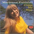 Marianne Faithfull - Come Way Way