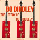 The Story Of Bo Diddley (Remastered)