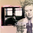 Marianne Faithfull - A Perfect Stranger: The Island Anthology CD2