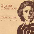 Gilbert O'sullivan - Caricature: The Box CD1