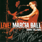 Marcia Ball - Live! Down The Road