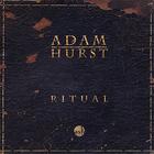 Adam Hurst - Ritual