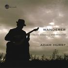 Adam Hurst - Wanderer