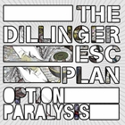 Option Paralysis (Paralyzing Edition)