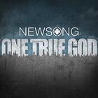Newsong - One True God