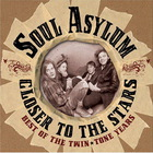Soul Asylum - Closer To The Stars: Best Of The Twin-Tone Years