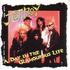Jetboy - A Day In The Glamourous Life