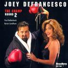 Joey DeFrancesco - The Champ: Round 2