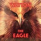 Waylon Jennings - The Eagle