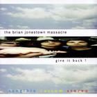 The Brian Jonestown Massacre - Give It Back!