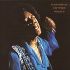 Jimi Hendrix - Hendrix in the West (Remastered 2011)