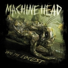 Machine Head - Unto The Locust (Deluxe Collector's Edition)