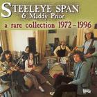 Steeleye Span - A Rare Collection 1972-1996