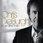 Chris De Burgh - Now And Then