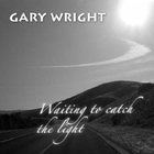 Gary Wright - Waiting To Catch The Light