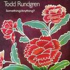 Todd Rundgren - Something Anything CD1