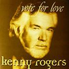 Kenny Rogers - Vote For Love CD2