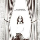Alex Chilton - Free Again: The 1970 Sessions