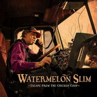 Watermelon Slim - Escape From The Chicken Coop