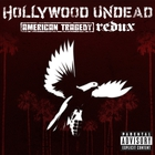 Hollywood Undead - American Tragedy (Redux)