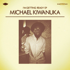 Michael Kiwanuka - I'm getting ready (EP)