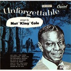 Nat King Cole - Unforgettable Songs By Nat King Cole