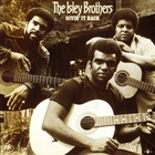 The Isley Brothers - Givin' It Back