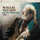 Willie Nelson - Remember Me, Vol. 1