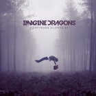 Imagine Dragons - Continued Silence (EP)