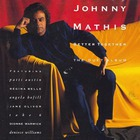Johnny Mathis - Better Together: The Duet Album