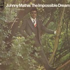 Johnny Mathis - The Impossible Dream