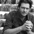 Blake Shelton - Hillbilly Bone (EP)